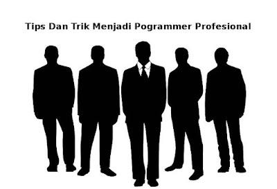 6 Tips Dan Trik Cara Menjadi Programmer Handal