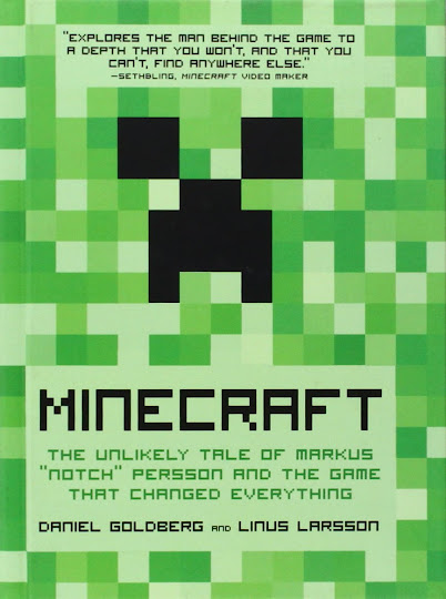 "Minecraft The Unlikely Tale of Markus ""Notch"" Persson Media"