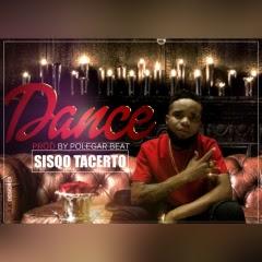 Sisqo Tacerto - Dance (Prod. Polegar Beatz)
