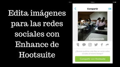 edita-imagenes-para-redes sociales-enhance-hootsuite