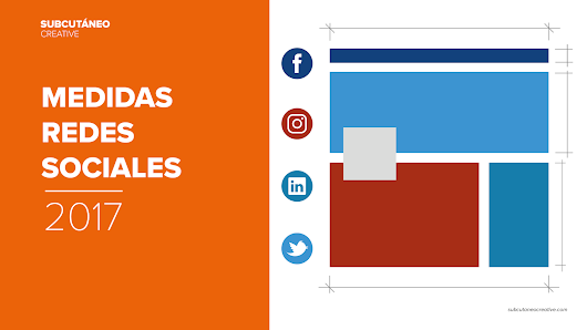 [SOCIAL MEDIA] Medidas/Dimensiones para Facebook, Twitter, Instagram, Linked In y otras redes (2017)