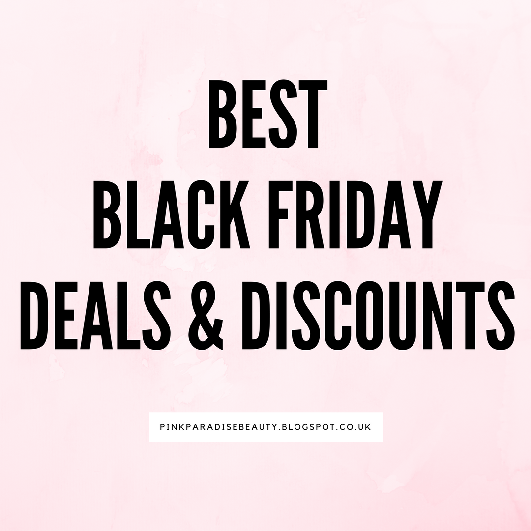 Best Black Friday Deals UK - Beauty and Fashion