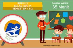RPP Kurikulum 2013 SD Kelas I s/d VI Semester 1 Dan 2