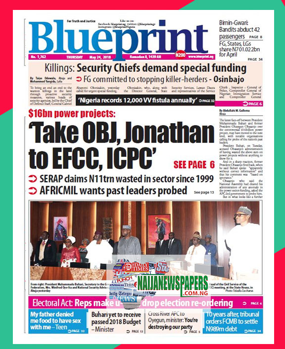 Nigeria newspapers todays the blue print newspaper headlines 24 below are the headlines found on the blueprint online newspaper for today thursday 24 may 2018 malvernweather Images