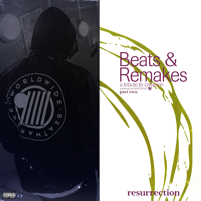 Beats & Remakes Pt.2 Common Resurrection