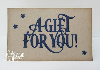 ODBD Custom Gift Card Dies, ODBD Custom A Gift For You Dies, ODBD Custom Sparkling Stars Dies, Gift Card Created by Angie Crockett