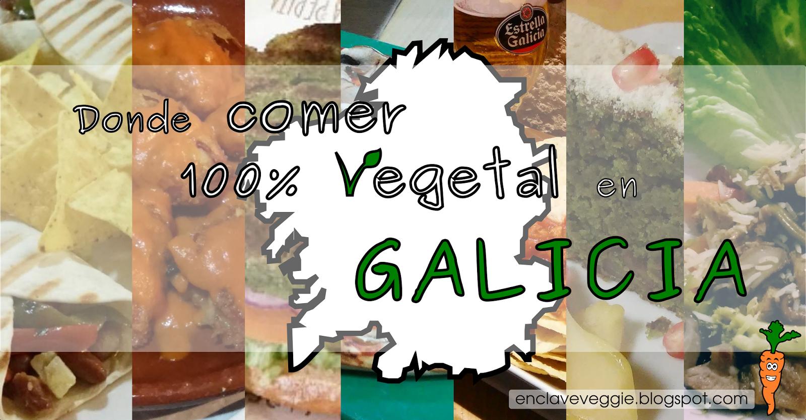 Donde comer 100% vegetal en Galicia