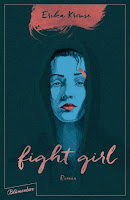 http://anjasbuecher.blogspot.co.at/2016/09/rezension-fight-girl-von-erika-krouse.html