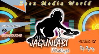   DJ MIX : Djzeez babbest JAGUNLABI Mixtape(vol7)