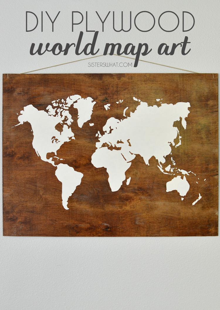Make your own DIY plywood world map using vinyl as a stencil and acrylic paint!