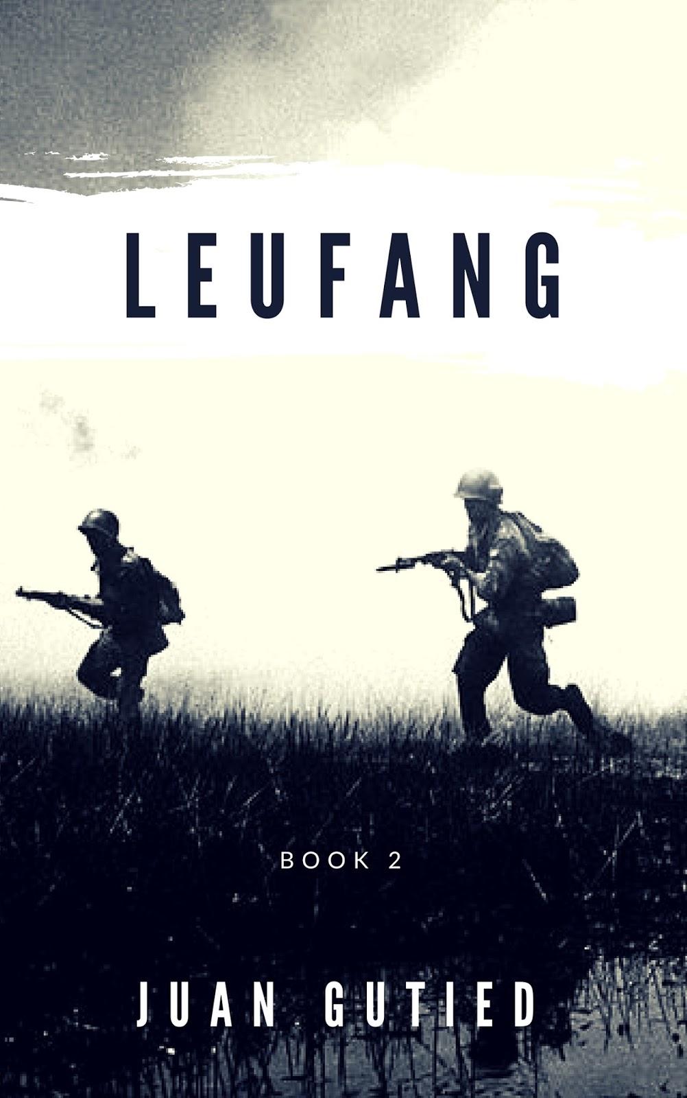 Leufang, Book 2 by Juan Gutied