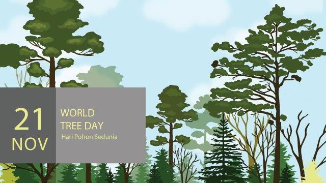 Kata Kata Ucapan Selamat Hari Pohon Sedunia 21 November 2018