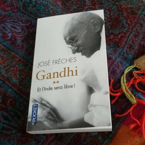 Gandhi, tome 2 de José Frèches : une vie de lutte pour l'indépendance de l'Inde