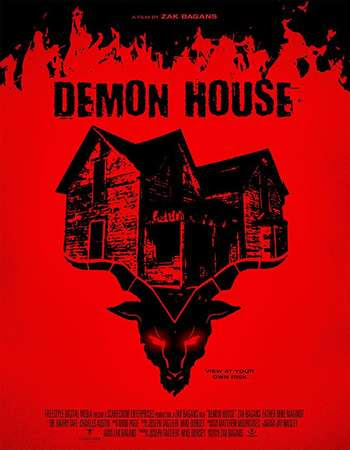 Poster Of Hollywood Film Watch Online Demon House 2018 Full Movie Download Free Watch Online 300MB