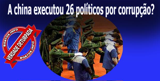 A china executou 26 políticos por corrupção
