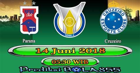 Prediksi Bola855 Parana vs Cruzeiro 14 Juni 2018