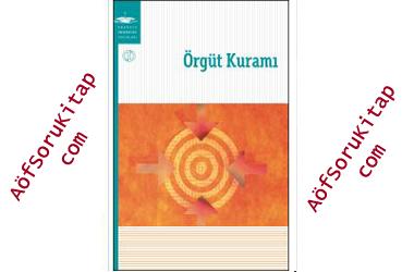 Aöf, Örgüt Kuramı, Aöf İşletme, Aöf İşletme Ders Kitapları, Örgüt Kuramı pdf indir, aöf Örgüt Kuramı pdf indir, ata Örgüt Kuramı ders kitabını indir, Örgüt Kuramı ders kitabı satın alma, aöf işletme ders kitapları indir, aöf işlet 1 2 3 4 sınıf ders kitapları