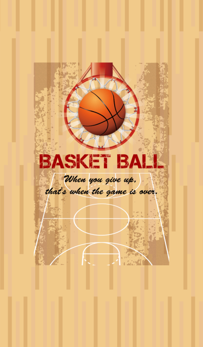 BASKET BALL -Never give up- ver.2