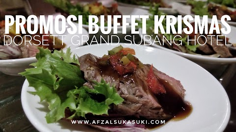 Promosi Buffet Krismas Di Dorsett Grand Subang Hotel
