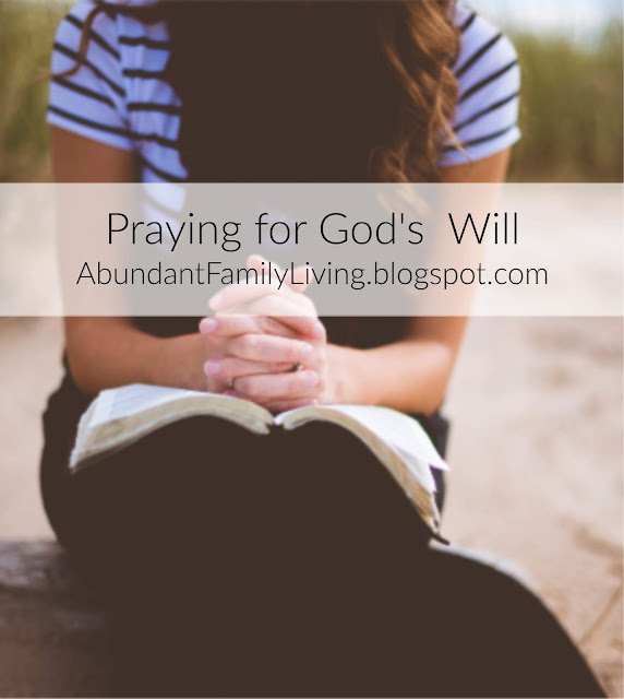 Praying for God's Will