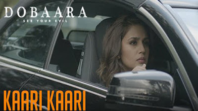 Kaari Kaari Song Lyrics - Arko, Asees Kaur | Huma Qureshi | Dobaara: See Your Evil