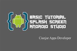 Cara Membuat Splash Screen pada Android Studio