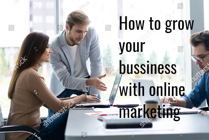 How to grow your business with online marketing
