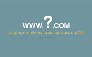 11 Tips Memilih Nama Domain untuk Blog Anda