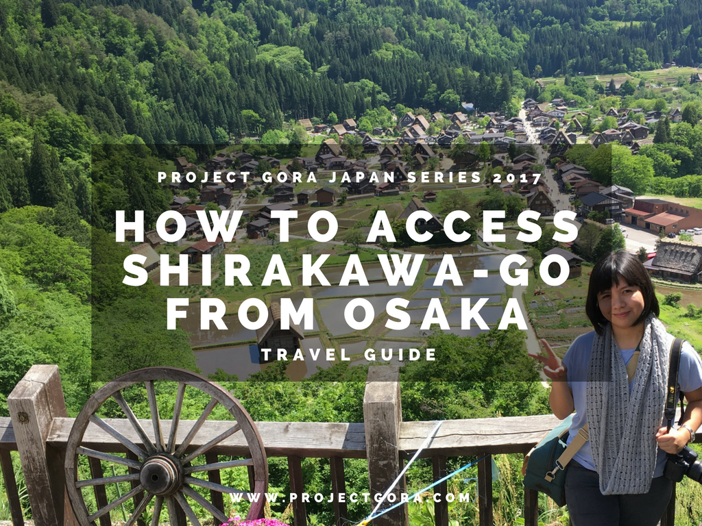 Project Gora Travel Guide How To Access Shirakawa Go