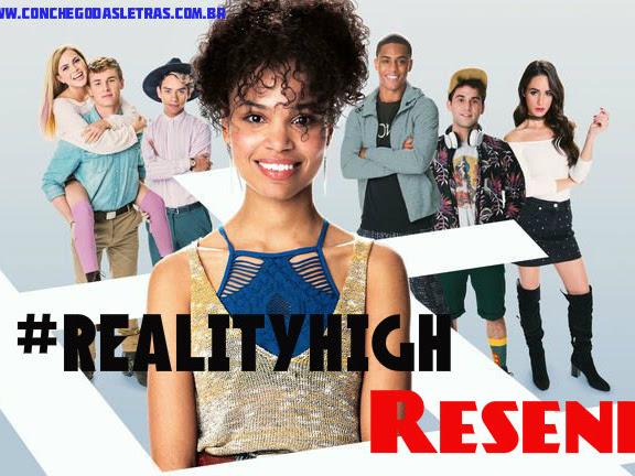 Cantinho da Daya: Reality High - filme