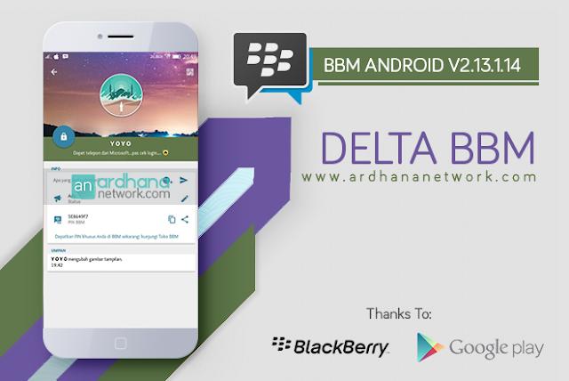 Delta BBM V3.5.4 - BBM MOD Android V2.13.1.14 New Features