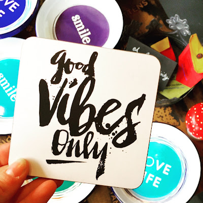 Good vibes only coaster