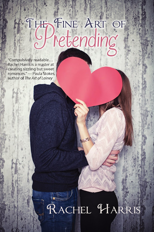 Cover Reveal~The Fine Art of Pretending by Rachel Harris