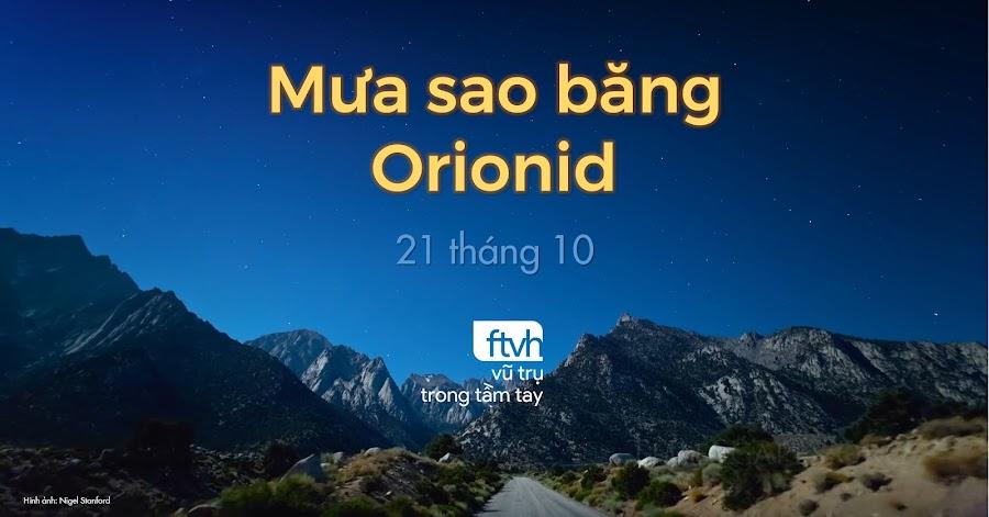 Quan sát mưa sao băng Orionid vào rạng sáng 21 tháng 10. Hình ảnh: Nigel Stanford.