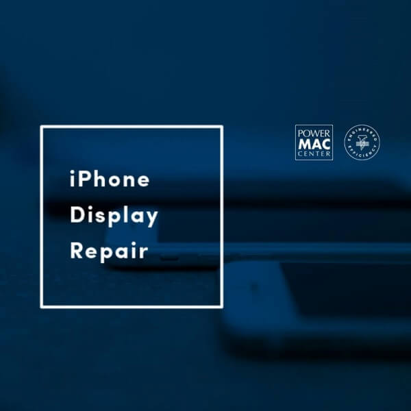 Power Mac Center Now Offers Display Repair Service for iPhones
