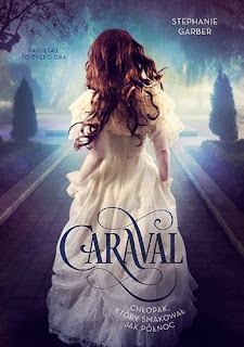 """Stephanie Garber """"Caraval"""""""