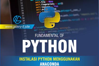 Instalasi Python Menggunakan Anaconda | Belajar Python Dasar