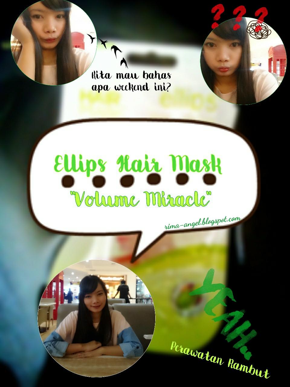 Masker Rambut Ellips Vitamin Perawatan Untuk Kamu Keratin Hair Mask Sachet 18gr Review Volume Miracle Rima
