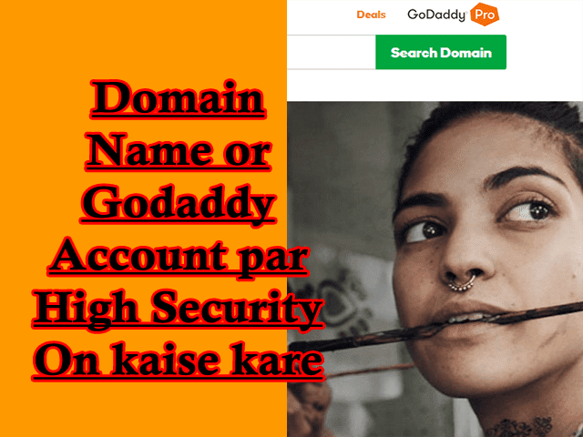 Domain Name or Godaddy Account par High Security On kaise kare