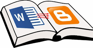 Cara Memindahkan Tulisan dari File MS Word ke Blog