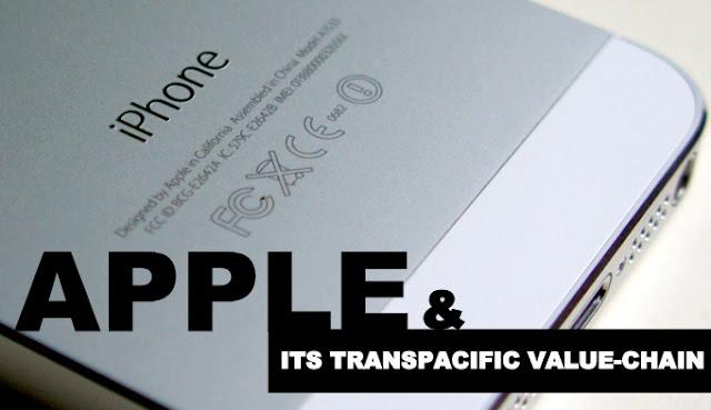 B&E | Apple & Its Transpacific Value-Chain