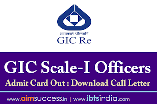 GIC Scale-I Officers Admit Card Out Download Call Letter