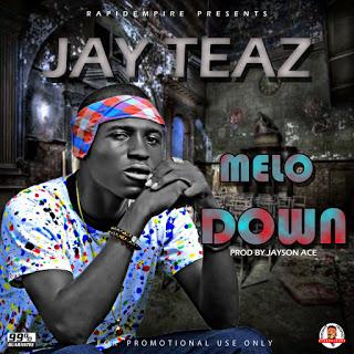 Music: JayTeaz - MeloDown