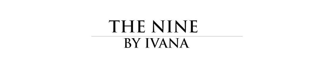The Nine by Ivana