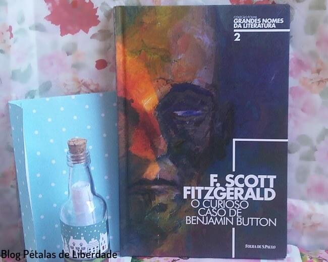 livro, o-curioso-caso-de-benjamin-button, f-scott-fitzgerald, Folha, resenha, opiniao, trecho, classico, conto, blog-literario, petalas-de-liberdade
