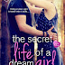 The Secret Life of a Dream Girl by Tracy Deebs | Young Adult | Romance | Entangled Publishing