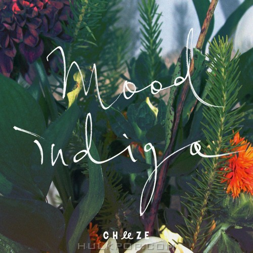 CHEEZE – Mood Indigo – Single (ITUNES MATCH AAC M4A)