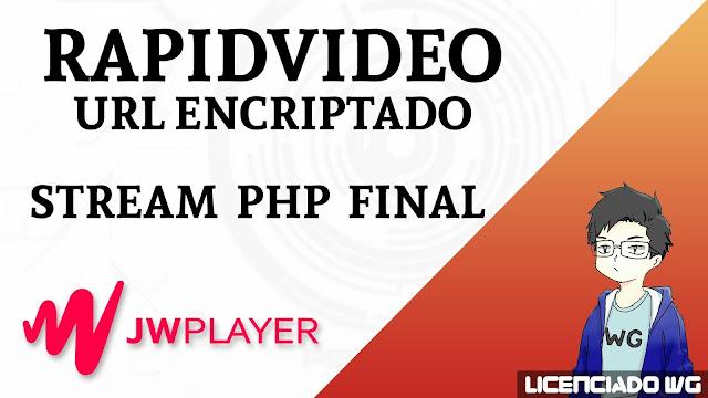 Rapidvideo JWPlayer Url Encriptada