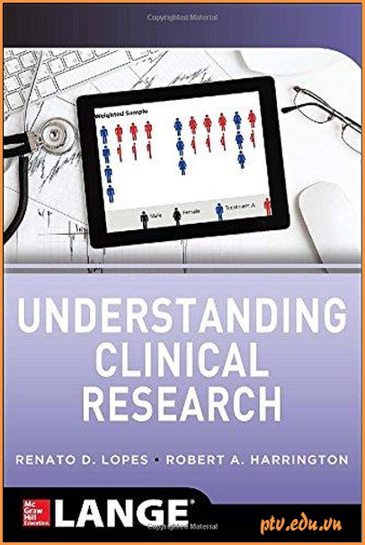 Understanding Clinical Research By Renato D. Lopes, Robert A. Harrington