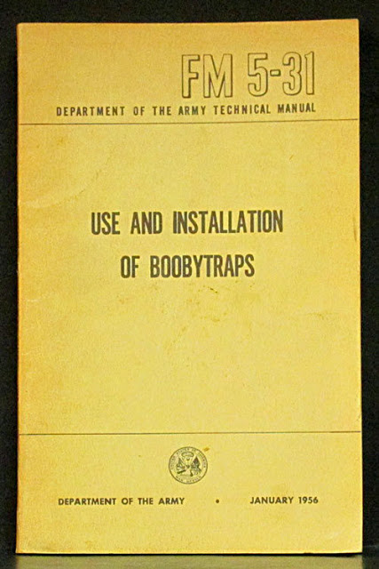 Military Manual. F 5-31 1956. Use and Intallation of Boobytraps. Military intelligence is an oxymoron and other stories of Military Intelligence marchmatron.com